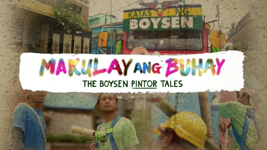 Makulay ang Buhay - The Boysen Pintor Tales: Basta Pintor, Sweet Lover by BOYSEN<sup>®</sup>